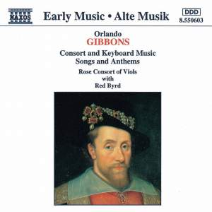 Gibbons: Consort And Keyboard Music, Songs And Anthems Product Image