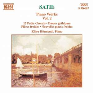 Satie: Piano Works, Vol. 2