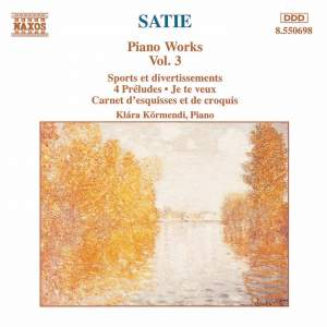 Satie: Piano Works, Vol. 3 Product Image