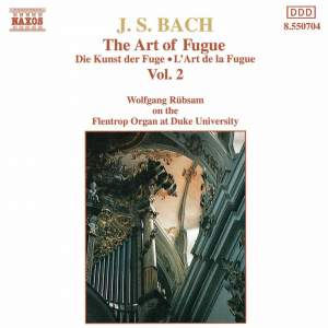 J. S. Bach: The Art Of Fugue, Vol. 2