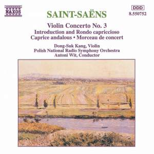 Saint-Saëns: Violin Concerto No. 3 & other violin works Product Image