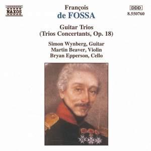 Fossa: Guitar Trios, Op. 18 Product Image