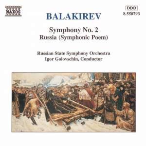 Balakirev: Symphony No. 2 & Symphonic Poem 'Russia' Product Image