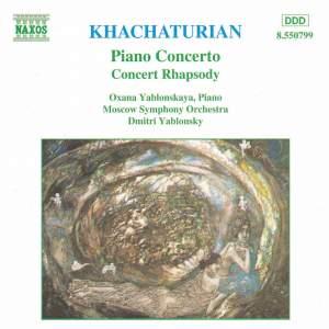 Khachaturian: Piano Concerto & Concerto Rhapsody