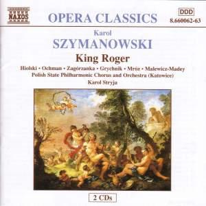 Szymanowski: Król Roger & Prince Potemkin