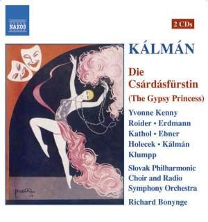 Kalman: Die Csárdásfürstin, etc.