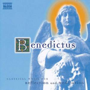 Benedictus - Classical Music For Reflection And Meditation Product Image