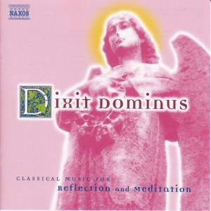 Dixit Dominus: Classical Music for Reflection and Meditation