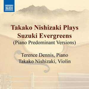Takako Nishizaki Plays Suzuki Evergreens (Piano predominant versions)