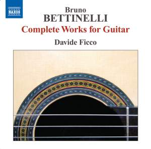 Bettinelli: Complete Guitar Music