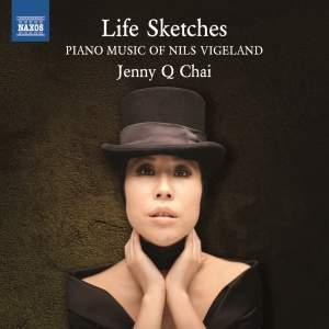 Life Sketches (Piano Music of Nils Vigeland)