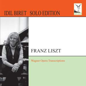 Liszt: Wagner Opera Transcriptions