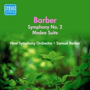 Barber: Medea Suite & Symphony No. 2