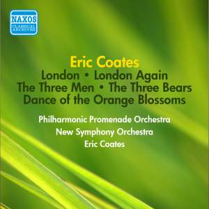 Eric Coates: London Suite & London Again Suite
