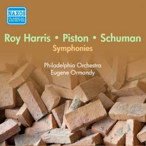 Roy Harris, William Schuman and Walter Piston: Symphonies