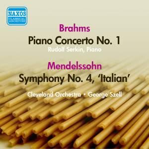 Mendelssohn: Symphony No. 4 & Brahms: Piano Concerto No. 1