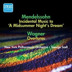 Mendelssohn: Incidental Music to A Midsummer Night's Dream