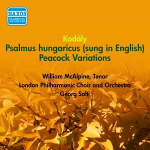 Kodaly: Psalmus Hungaricus, Peacock Variations