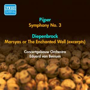 Pijper: Symphony No. 3, Diepenbrock: Marsyas (excerpts)