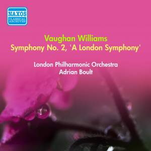 Vaughan Williams: Symphony No. 2 'A London Symphony'