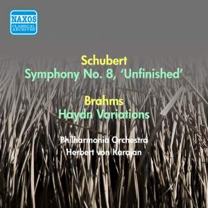 Schubert: Symphony No. 8, 'Unfinished' & Brahms: Variations On A Theme by Haydn