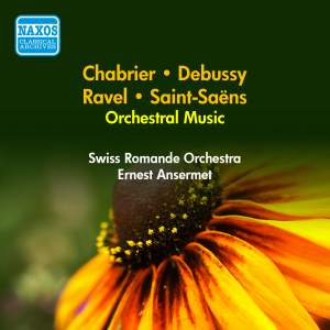 Orchestral Music - Saint-Saens, Chabrier, Debussy and Ravel