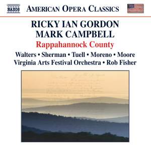 GORDON, R.I.: Rappahannock County [Opera] (Walters, Sherman, Tuell, Moreno, Moore, Virginia Arts Festival Orchestra, Fisher)