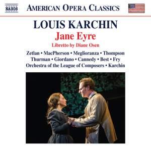 Louis Karchin: Jane Eyre
