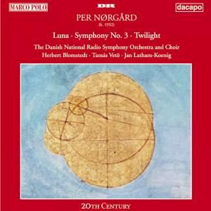 Nørgård: Symphony No. 3 - Luna - Twilight
