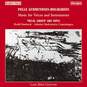 Gudmundsen-Holmgreen: Music for Voices and Instruments Product Image
