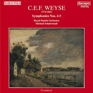 Weyse: Symphonies Nos. 4 and 5