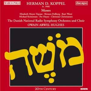 Koppel, H D: Moses, Op. 76