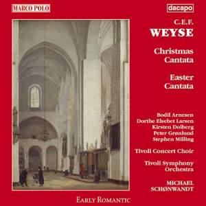 Weyse: Christmas and Easter Cantatas