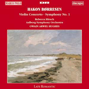 Borresen: Symphony No. 1 / Violin Concerto in G Major