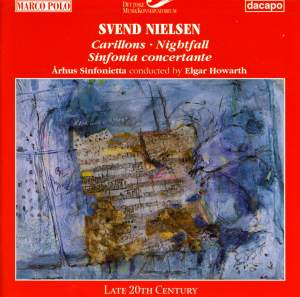 Nielsen, S.: Carillons / Sinfonia Concertante / Nightfall