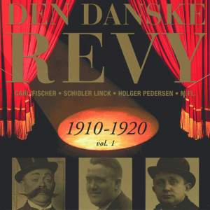 Danske Revy (Den): 1910-1920, Vol. 1 (Revy 2)