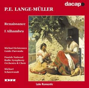 P E Lange-Muller: Renaissance/I Alhambra
