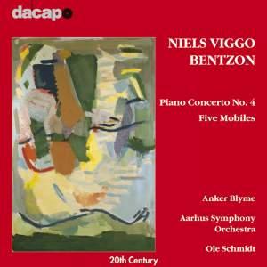 Bentzon, N.V.: Piano Concerto No. 4 / 5 Mobiles Product Image