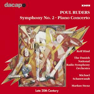 Ruders: Symphony No. 2 & Piano Concerto