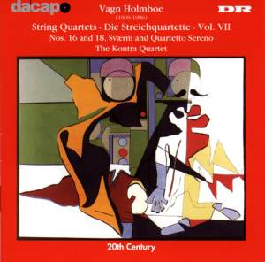 Holmboe: String Quartets Nos. 16 & 18, Svaerm Product Image