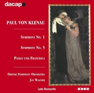 Klenau: Symphony Nos. 1 & 5 and Paolo Und Francesca