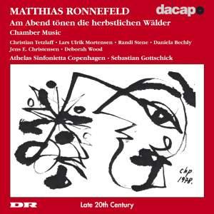 Ronnefeld: Chamber Music