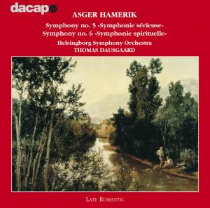 Asger Hamerik: Symphonies Nos. 5 & 6