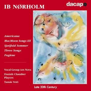 Ib Nørholm: Vocal Works Product Image