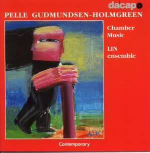 Pelle Gudmundsen-Holmgreen: Chamber Works