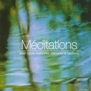 Meditations for Organ, Trumpet, Clarinet and Oboe