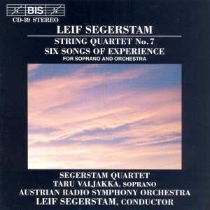 Segerstam: Six Songs of Experience & String Quartet No. 7