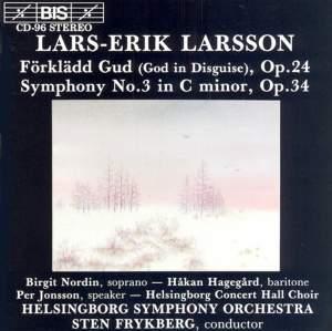 Larsson: Förklädd Gud & Symphony No. 3