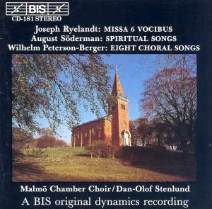 Ryelandt: Mass for 6, Söderman: Spiritual Songs & Peterson-Berger: Choral songs