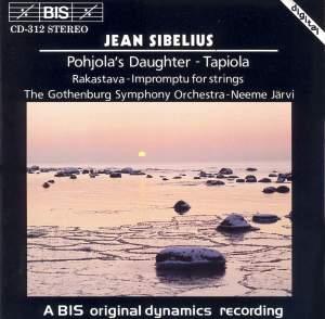 Sibelius: Pohjola's Daughter, Tapiola, Rakastava & Impromptu